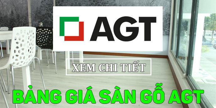 Xem bảng giá sàn gỗ AGT
