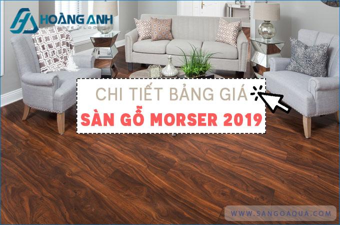 Bảng giá sàn gỗ Morser 2019