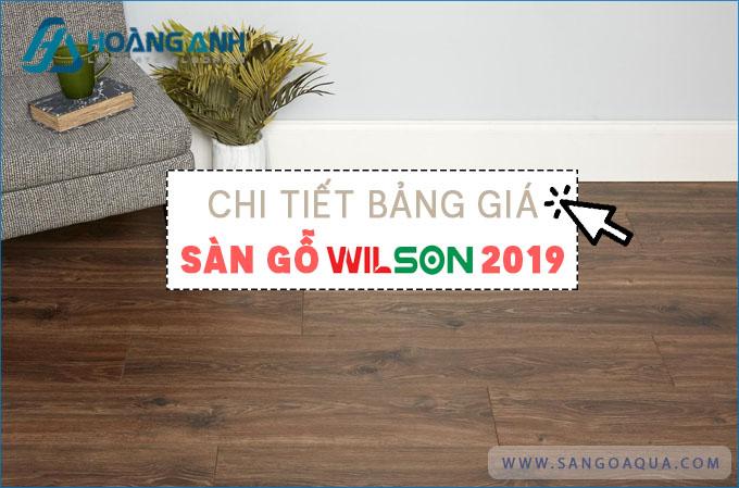 Bảng giá sàn gỗ Wilson 2019