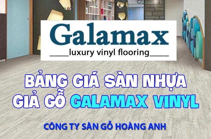 Bảng giá sàn nhựa giả gỗ Galamax