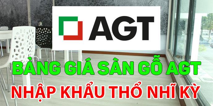 Bảng giá sàn gỗ AGT Thổ Nhĩ Kỳ